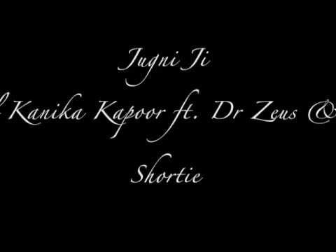 Jugni Ji l Kanika Kapoor ft. Dr Zeus & Shortie
