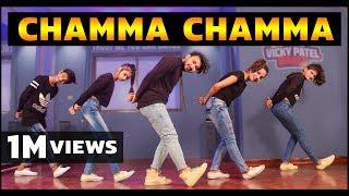 Chamma Chamma Dance Video | Vicky Patel Choreography | Elli Avrram Arshad Neha Kakkar