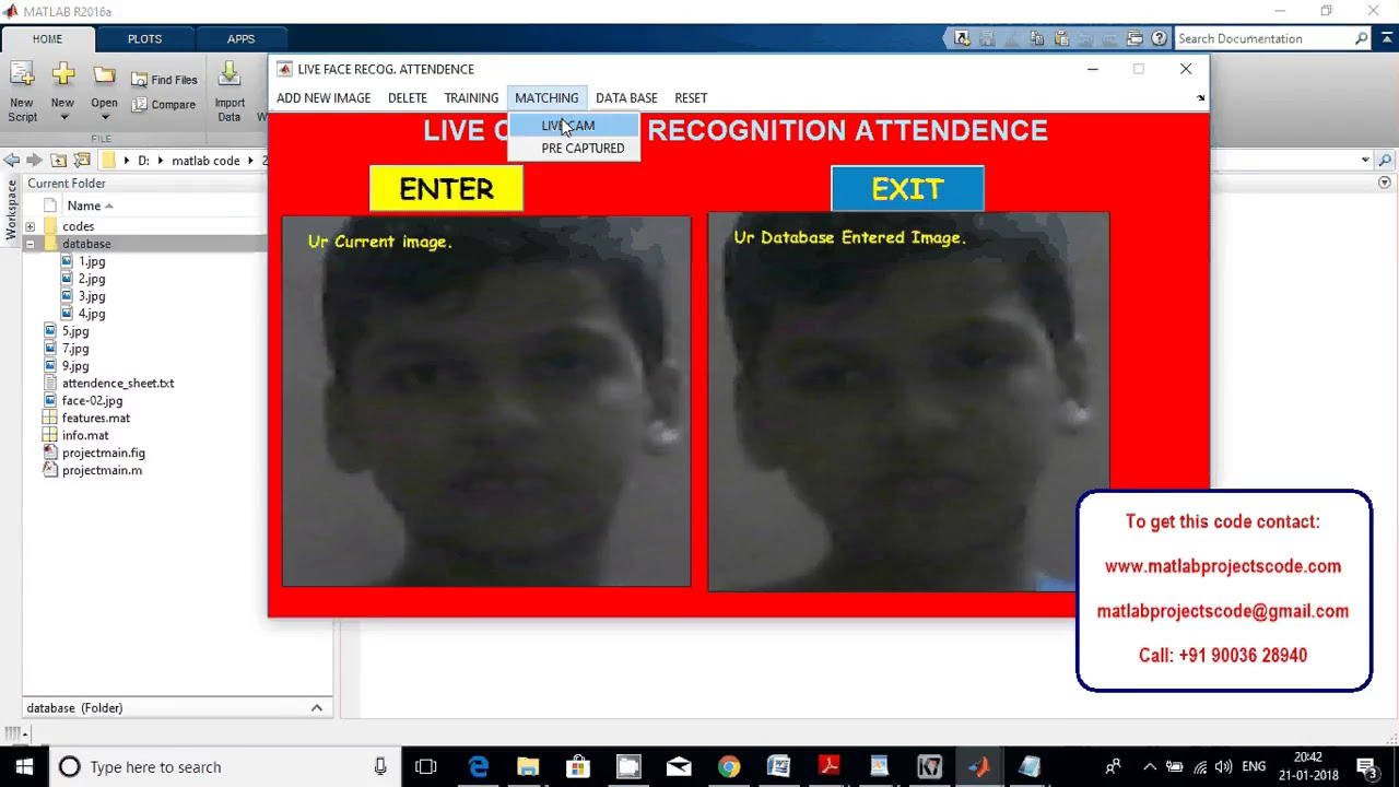 Matlab project for LIVE CAM FACE RECOGNITION ATTENDANCE SYSTEM MATLAB  PROJECTS