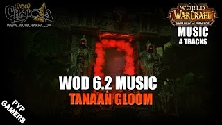 Warlords of Draenor 6.2 Music - Tanaan Gloom (4 tracks) | WoW OST