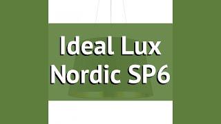Люстра Ideal Lux Nordic SP6 обзор: светильник Ideal Lux Nordic SP6 360 Вт, где купить