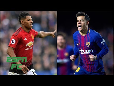 Barcelona courting Marcus Rashford? Philippe Coutinho back to the Premier League? | Transfer Rater