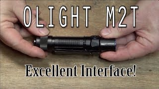 Olight M2T:  Excellent Interface!
