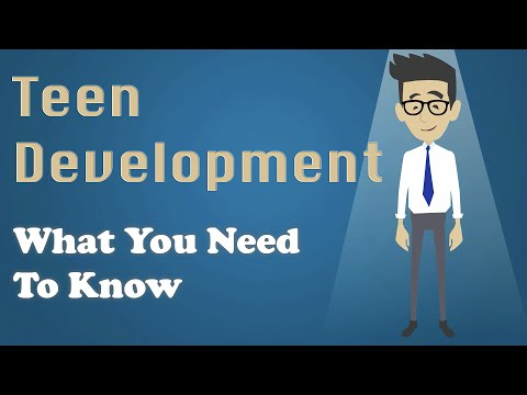Teen Development - What You Need To Know