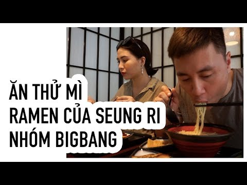 #13 | ĂN THỬ RAMEN CỦA SEUNGRI BIG BANG | KIÊN HOÀNG | HEOMINHON | GIA ĐÌNH CAMCAM