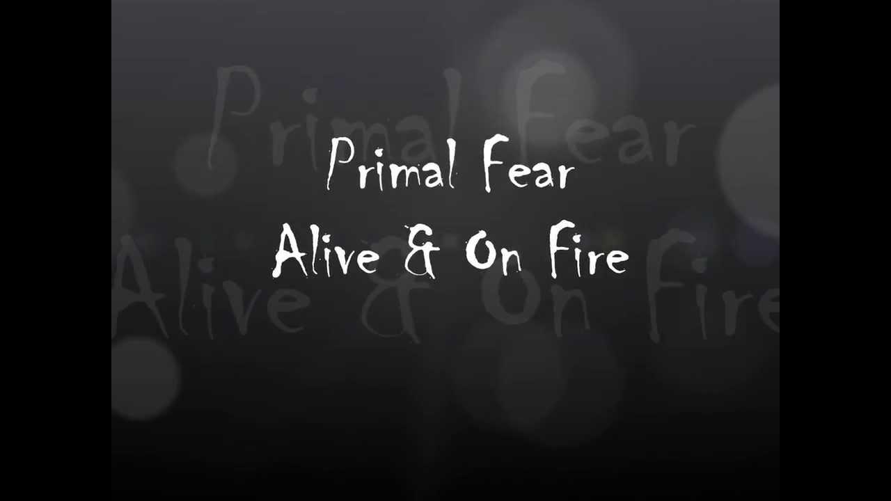 primal-fear-alive-on-fire-kasandra879