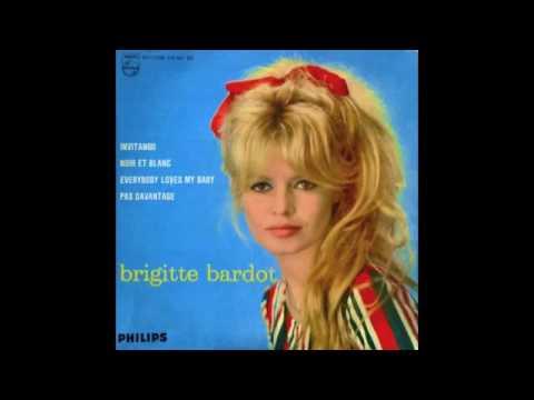 Les chansons de Brigitte Bardot - Musique - YouTube