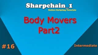 Roblox Scripting Tutorials #16: BodyMovers Part 2/2