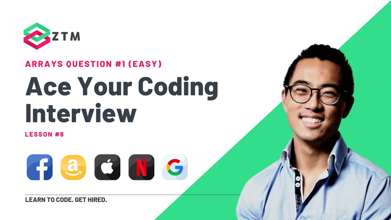 Coding Interview Prep: Arrays Question /// Lesson #6