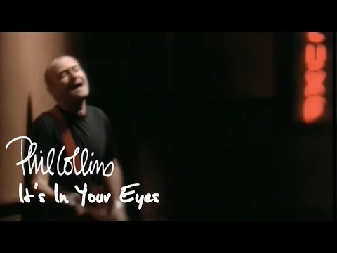 Phil Collins - It's In Your Eyes (Official Music Video)