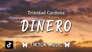 Trinidad Cardona - Dinero (TikTok Remix)(Lyrics)