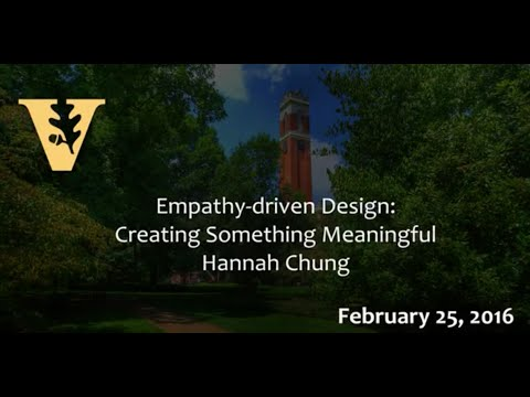 Hannah Chung - Empathy-driven design: Creating something meaningful