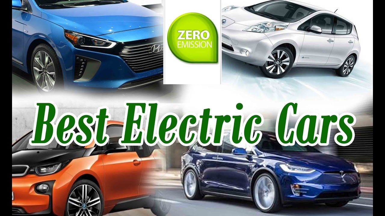 Best Electric Car 2016 2017 Play Now