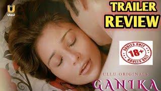 GANIKA Webseries Trailer  | ULLU App Originals | Sara Khan
