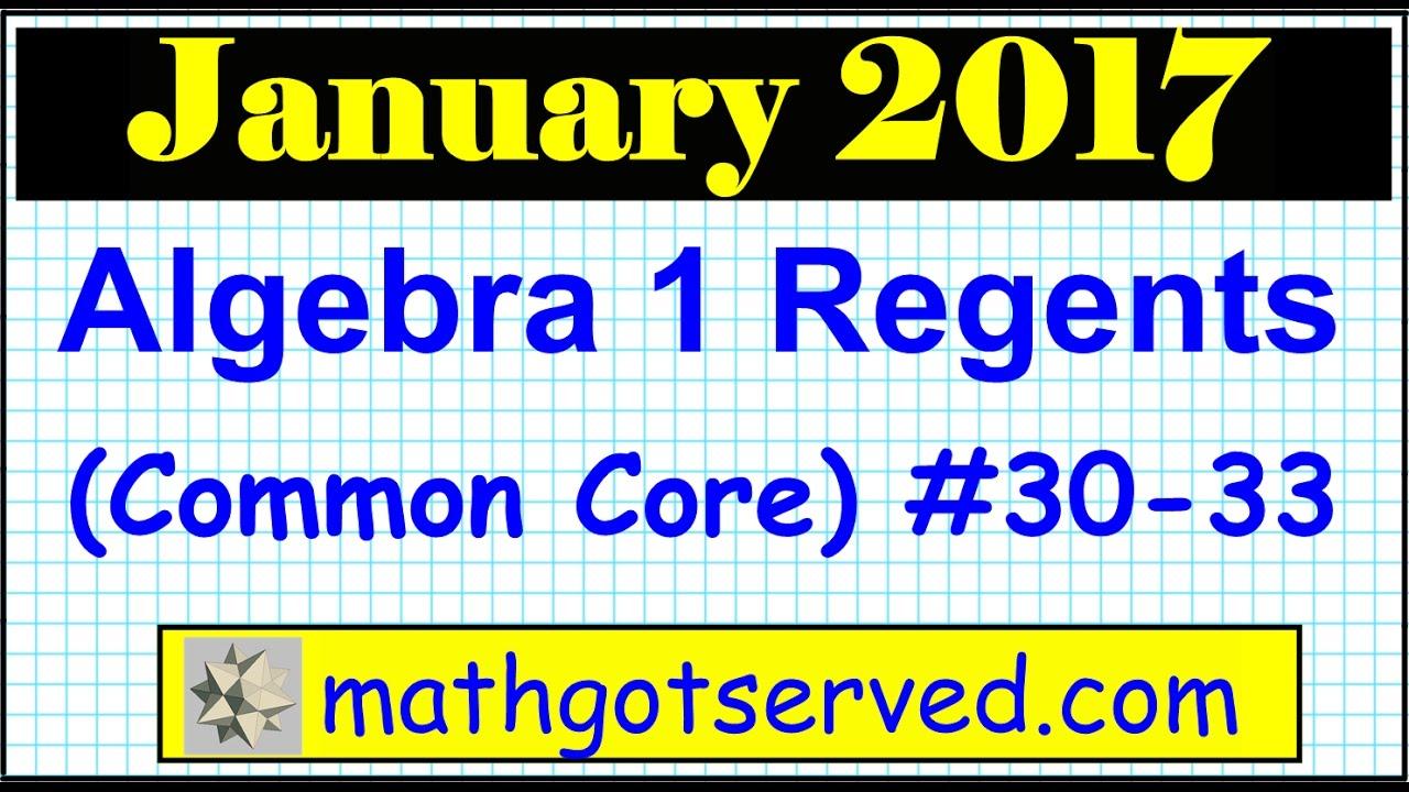 january 2017 algebra 1 30 to 33 nys regents exam common. Black Bedroom Furniture Sets. Home Design Ideas