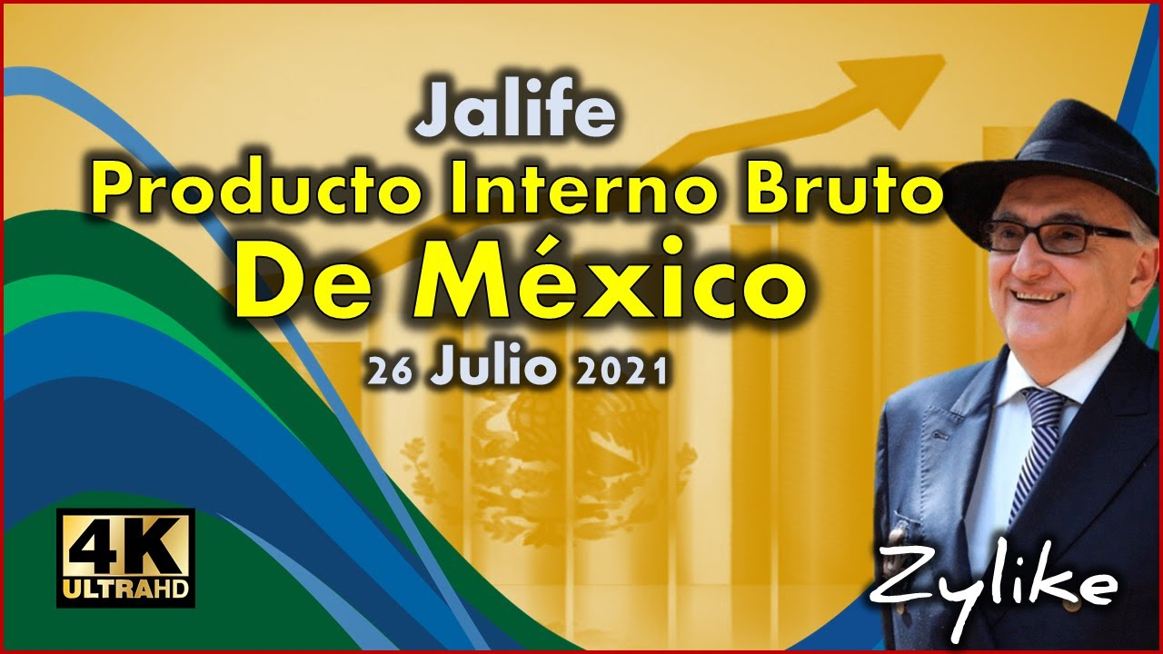 Jalife - Producto Interno Bruto De México