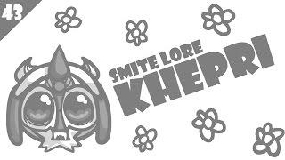 SMITE Lore Ep. 43 - Who is Khepri? dinle ve mp3 indir