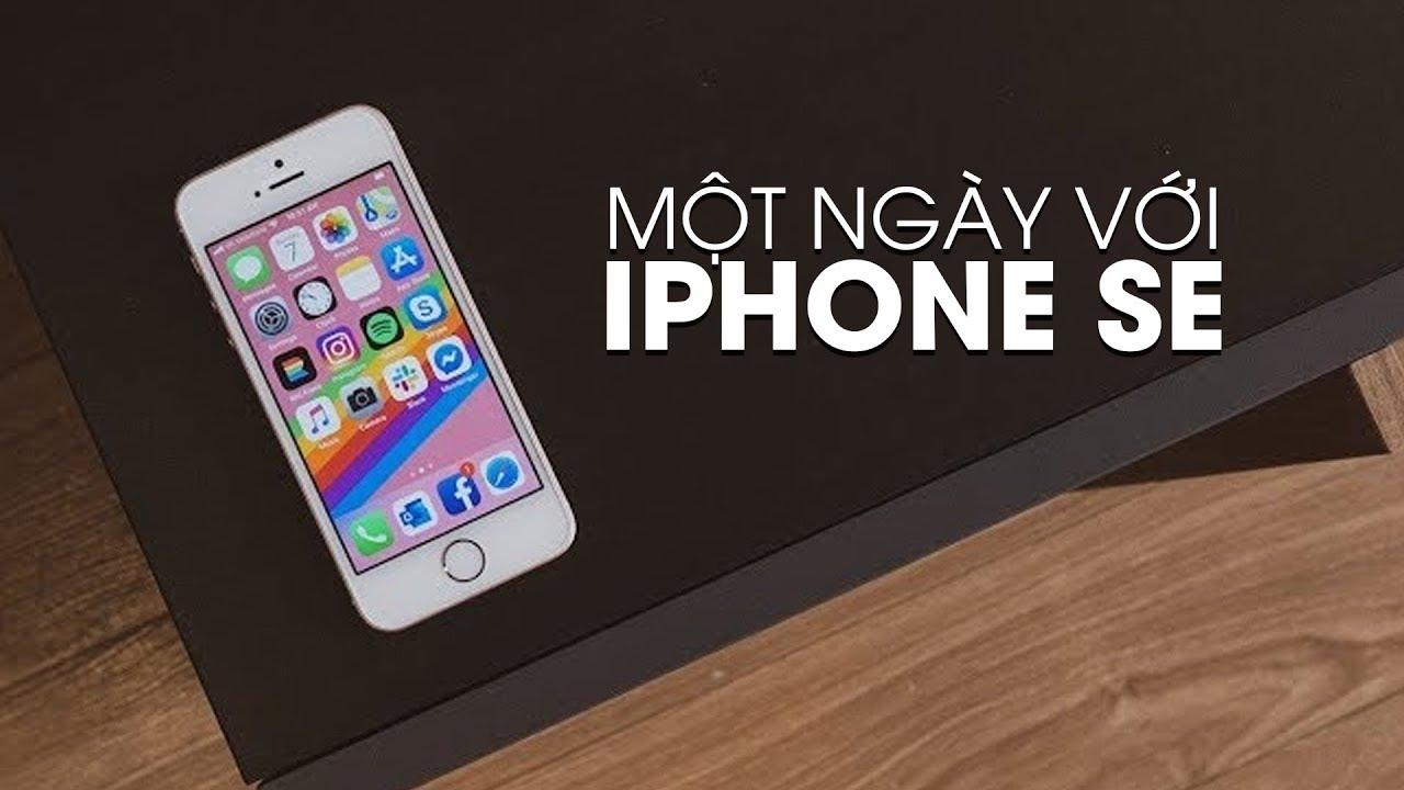 Một ngày với iPhone SE