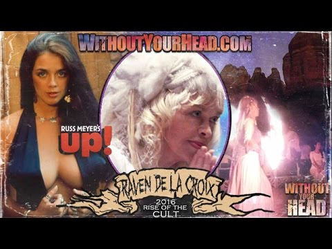 Raven De La Croix interview on Russ Meyer