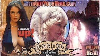 Raven De La Croix interview on Russ Meyer's Up and metaphysical experiences