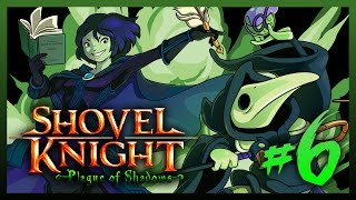 Shovel Knight: Plague of Shadows - Episode 6: Just Keep Swimming (Solo Smash)