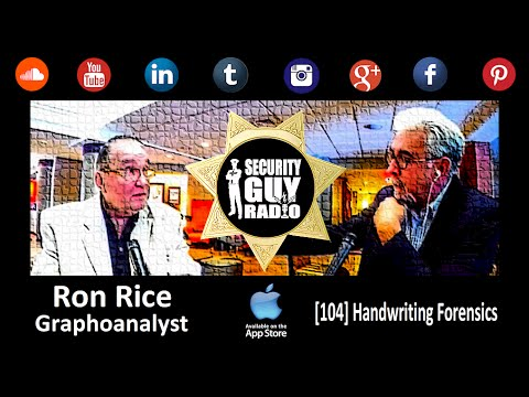 [104] Forensic Handwriting Examination with Graphoanalyst Ron Rice