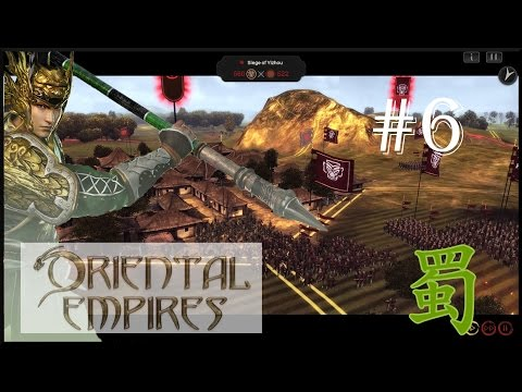 Oriental Empires: Rise of the Riverlands | Siege of Yizhou - Shu (#6)