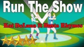 Run The Show - Kat DeLuna ft Busta Rhymes | Just Dance 4 | Best Dance Music