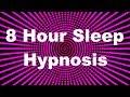 8 Hour Sleep Hypnosis
