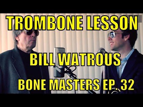 Trombone Lessons: Frank Rosolino, Carl Fontana & Urbie Green - Bone Masters: Ep 32 - Bill Watrous