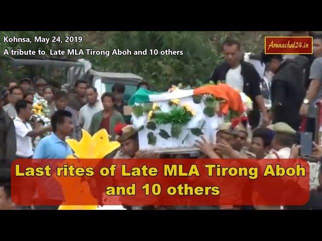 Arunachal Pradesh- A tribute to Late MLA Tirong Aboh
