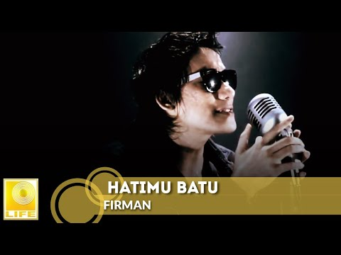 Firman - Hatimu Batu (Official MV)