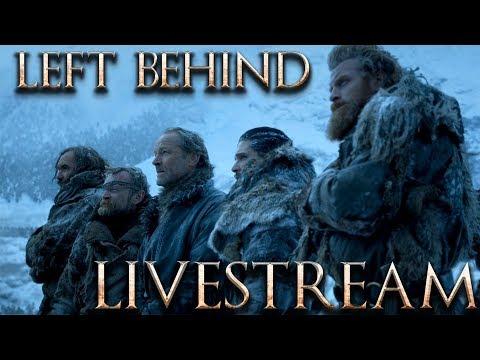 Left Behind Live Stream- Game Of Thrones Season 8