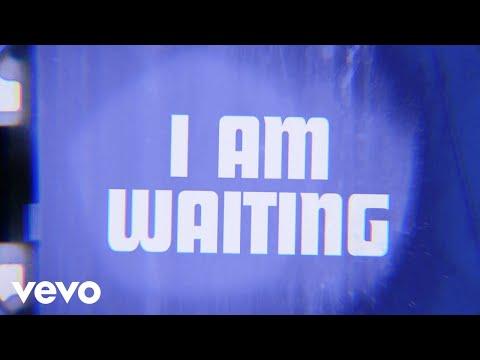 I Am Waiting (Lyric Video)
