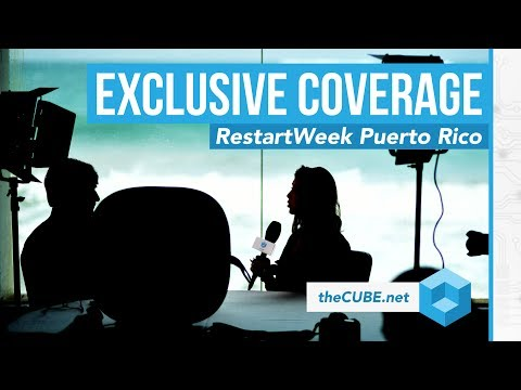 RestartWeek Puerto Rico: Exclusive Cube Video Report On Crypto And Blockchain 2018