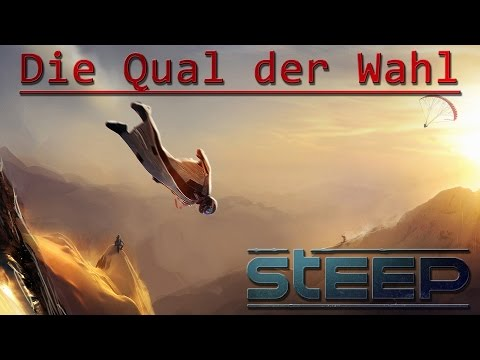 Steep | Ihr habt die Wahl!!!!! | Steep Gameplay • Steep Deutsch • Steep German