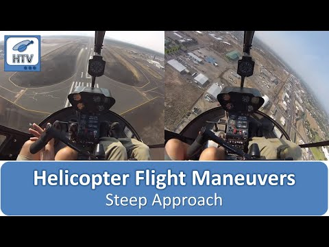 Steep Approach - Helicopter Flight Maneuvers