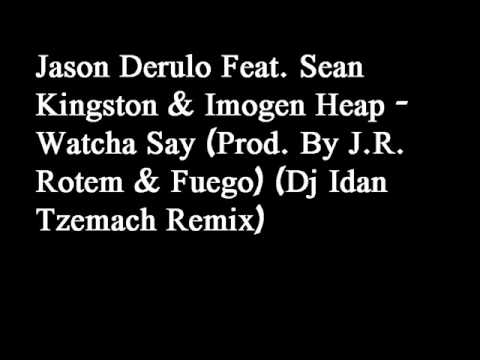 Jason Derulo Feat. Sean Kingston & Imogen Heap - Watcha Say (Dj ITZ Remix).wmv