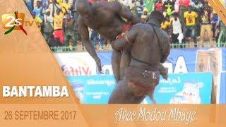 BANTAMBA DU 26 SEPTEMBRE 2017 AVEC MODOU MBAYE -1ère PARTIE