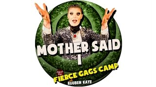 Fierce Gags Camp - Mother Said 1
