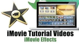 How to use iMovie 11 Effects - iMovie Tutorial Videos