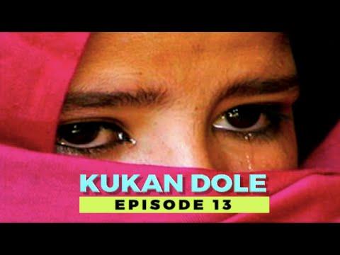 Download Kukan Dole (Part 13) Hausa Novels | Labarin Soyayya Mai Cike Da Rikici