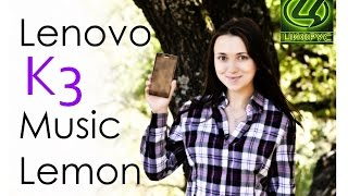 видео обзор Lenovo K3 Music Lemon от Цифрус