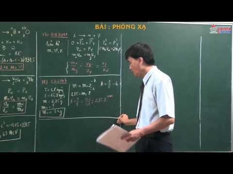 Ôn thi môn lý 2014 - Chuyên đề vật lý hạt nhân 12 - Phóng xạ - cadasa.vn