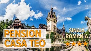 Pension Casa Teo hotel review Hotels in Sinaia Romanian Hotels