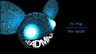 Deadmau5 feat. Chris James vs. Tommy Trash - Fn Pig / The Veldt (Mashup)