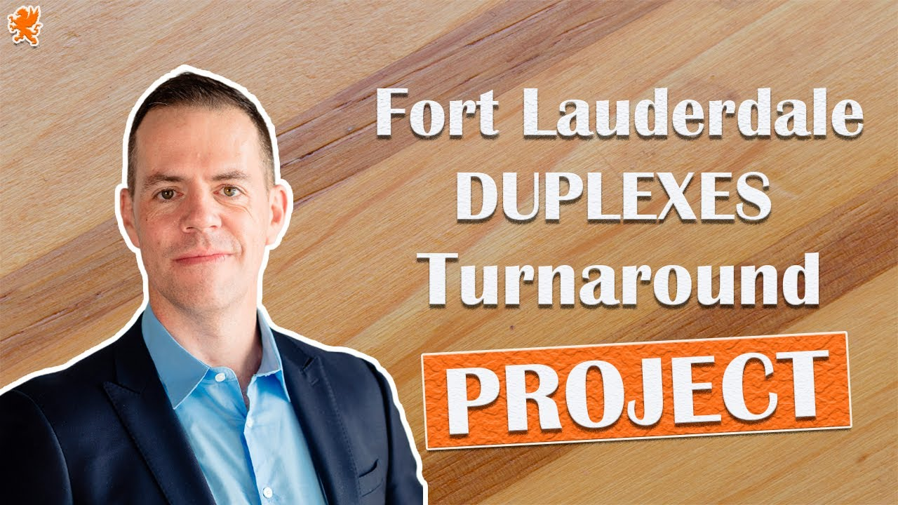 Fort Lauderdale Duplexes Turnaround Project