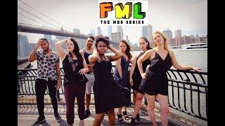 FML (F**k My Life) Series-  Pilot (Comedy)