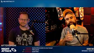 Night Attack #224: Aftershow
