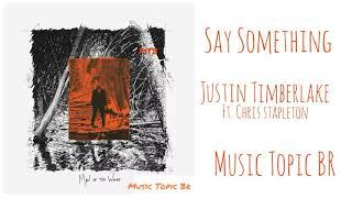 Justin timberlake - Say Something (Audio)